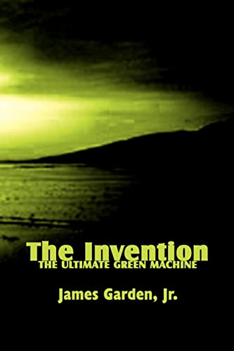 The Invention: The Ultimate Green Machine: Jim Garden