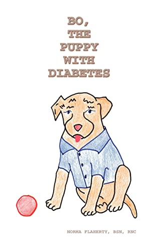 9780759666801: Bo, the Puppy with Diabetes