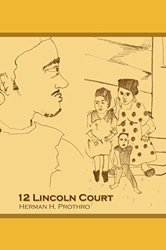 12 Lincoln Court: Herman Prothro