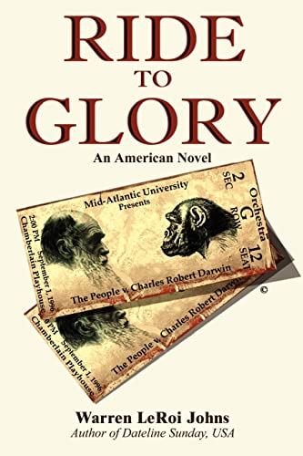 Ride to Glory: The People V. Charles Robert Darwin: Warren LeRoi Johns