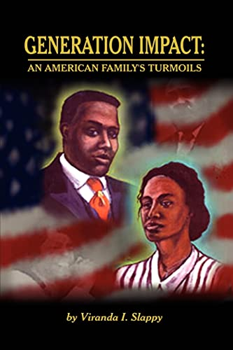 Generation Impact An American Familys Turmoils: Viranda I. Slappy