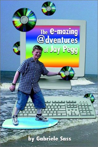 9780759672246: The E-Mazing  Dventures of Jay Pegg