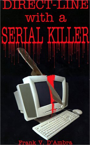 9780759672475: Direct-Line With a Serial Killer