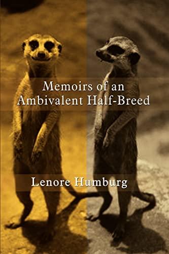 Memoirs of an Ambivalent Half-Breed: Humburg, Lenore