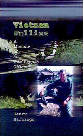 9780759673625: Vietnam Follies: A Memoir of an Intelligence Officer