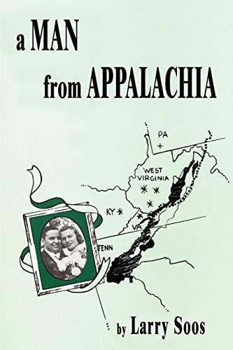 9780759675766: A Man From Appalachia