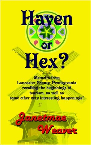9780759676312: Haven or Hex?: Memoirs from Lancaster County, Pennsylvania