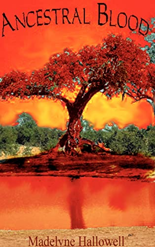 Ancestral Blood: Hallowell, Madelyne