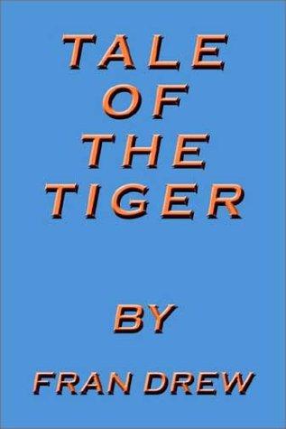 Tale of the Tiger: Drew, Fran
