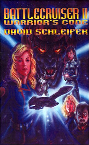 Battlecruiser II: Warrior's Code: Schleifer, David