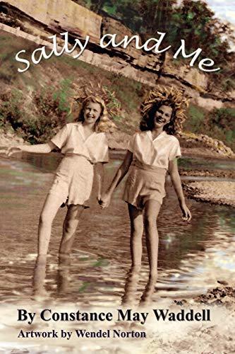 9780759679948: Sally and Me