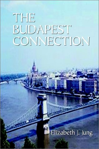 9780759681835: The Budapest Connection