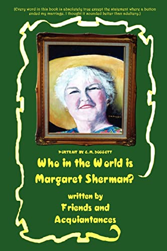 9780759683914: Who in the World is Margaret Sherman?
