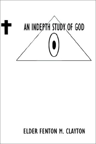 9780759684027: An in Depth Study of God