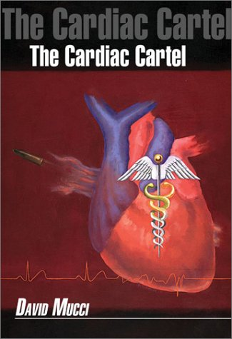 9780759685130: The Cardiac Cartel