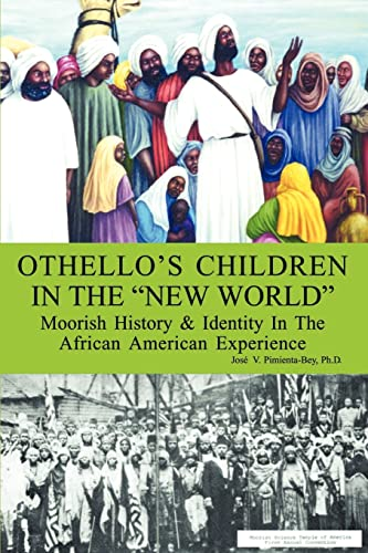 Othello s Children in the New World: Jose V. Pimienta-Bey