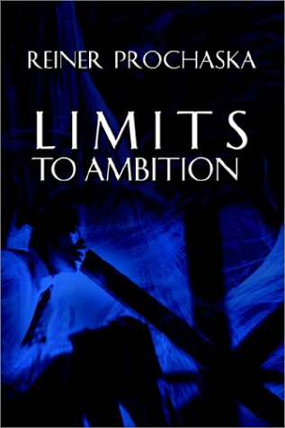 Limits to Ambition: Prochaska, Reiner