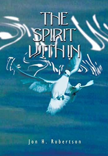 The Spirit Within: Jon H. Robertson