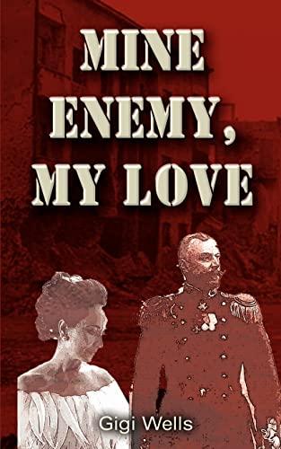9780759688223: Mine Enemy, My Love