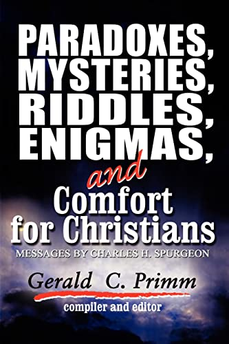 9780759688308: Paradoxes, Mysteries, Riddles, Enigmas, and Comfort for Christians: A Compilation of Selected Charles H. Spurgeon?