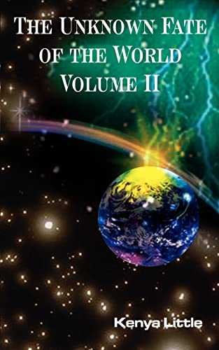 The Unknown Fate of the World Volume II: Kenya Little