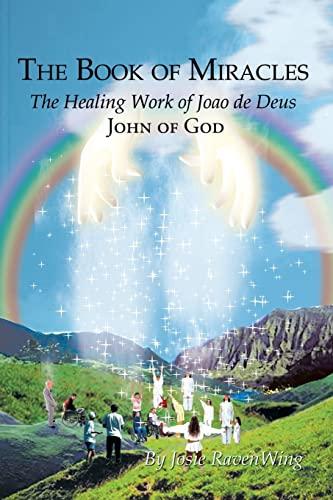 9780759689824: The Book of Miracles: The Healing Work of Joao de Deus