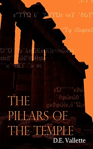 The Pillars of the Temple: D. E. Vallette