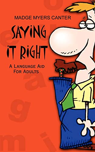 9780759691537: Saying It Right: A Language Aid For Adults