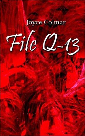 File Q-13: Colmar, Joyce