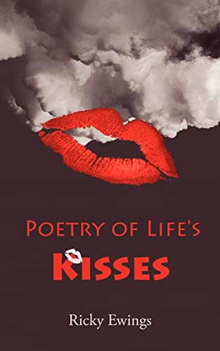 Poetry of Lifes Kisses: Ricky Ewings