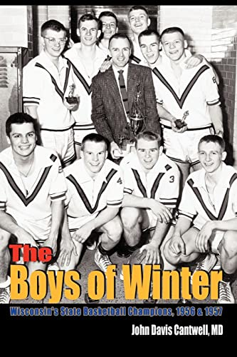 9780759692480: The Boys of Winter: Wisconsin's State Basketball Champions, 1956 & 1957