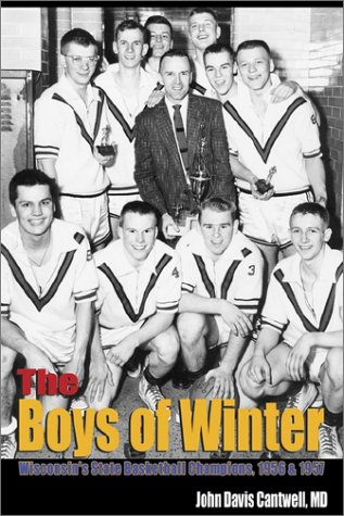 9780759692497: The Boys of Winter: Wisconsin's State Basketball Champions, 1956 & 1957