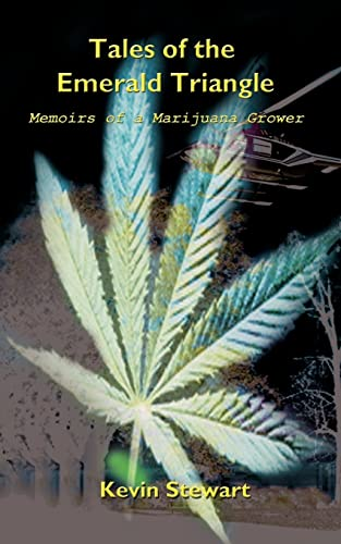 9780759693470: Tales of the Emerald Triangle: Memoirs of a Marijuana Grower