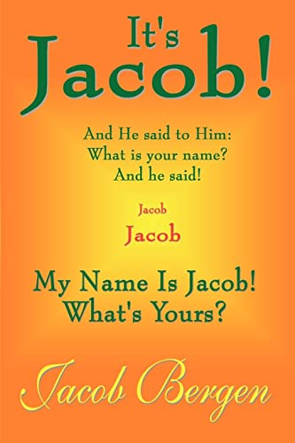 9780759695351: It's Jacob!: My Name is Jacob! What's Yours?