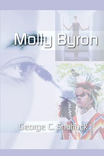Molly Byron: George C. Shattuck
