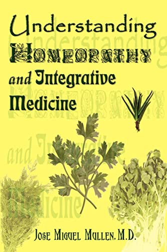 9780759697195: Understanding Homeopathy and Integrative Medicine