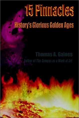 9780759699984: 15 Pinnacles: History's Glorious Golden Ages
