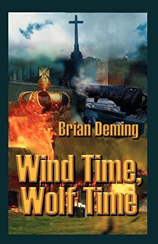 Wind Time, Wolf Time: Brian Deming