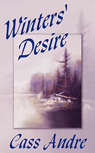 Winters Desire: Cass Andre
