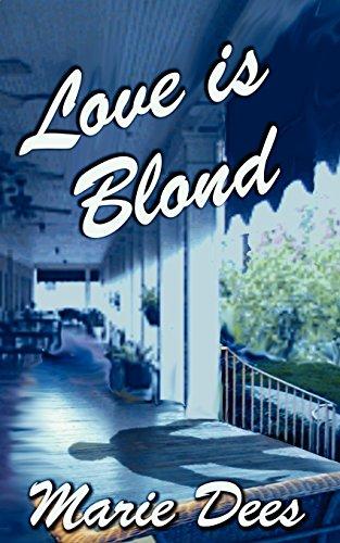 Love is Blond, Cassadaga Mysteries, Book 2: Dees, Marie