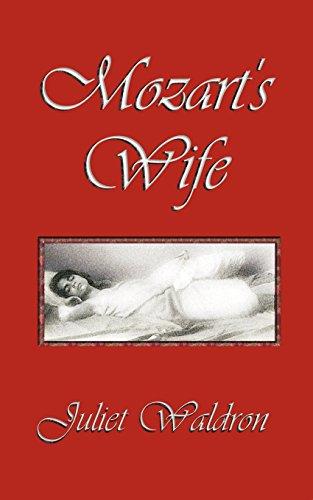 Mozart's Wife: Juliet Waldron