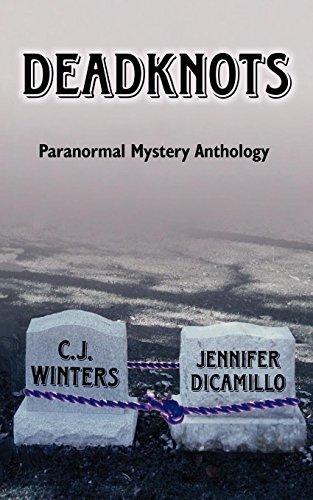 Deadknots: Winters, C.J., DiCamillo, Jennifer