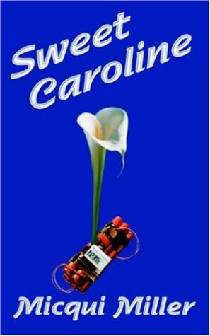9780759947719: Sweet Caroline