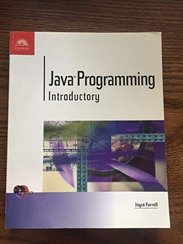 Java Programming: Introductory (e-Course): Farrell, Joyce (Joyce