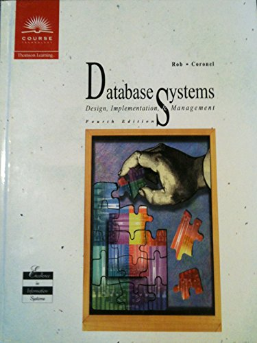 9780760010907: Database Systems: Design, Implementation, and Management, Fourth Edition
