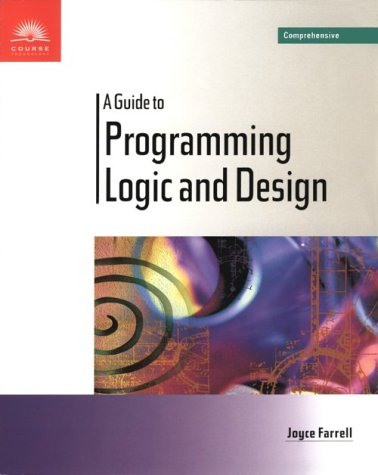 9780760011775: A Guide to Programming Logic and Design - Comprehensive