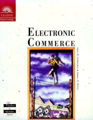Electronic Commerce: Schneider, Gary P.,