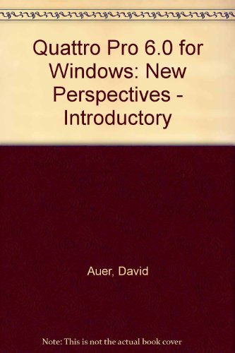 9780760032800: Quattro Pro 6.0 for Windows -- New Perspectives Introductory