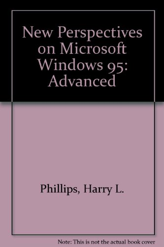 9780760035726: New Perspectives on Microsoft Windows 95: Advanced