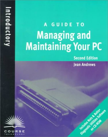 9780760050736: A Guide to Managing and Maintaining Your PC